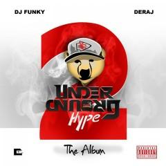 Underground Hype 2 - DJ Funky, Deraj
