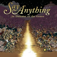 In Defense Of The Genre - Say Anything