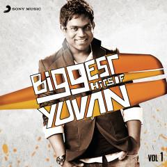 Biggest Hits of Yuvan, Vol. 1 - Yuvanshankar Raja