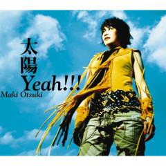 Taiyo Yeah!!! - Maki Otsuki