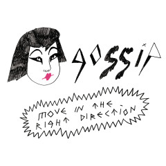 Move In The Right Direction - Gossip