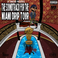 The Soundtrack for the Miami Drip Tour - Various Artists
