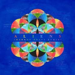 A L I E N S (Markus Dravs Remix) - Coldplay