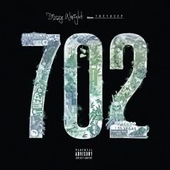 The 702 EP - Dizzy Wright