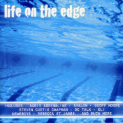 Life On The Edge - Various Artists