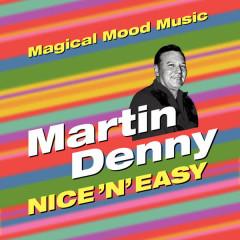Nice 'N' Easy - Martin Denny
