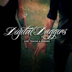 Lost Tracks & Remixes - Digital Daggers