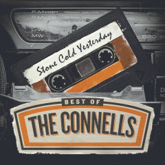 Stone Cold Yesterday: Best Of The Connells - The Connells