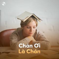 Chán Ơi Là Chán