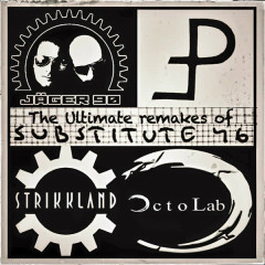 The Ultimate Remakes Of Substitute 46 - Various Artists