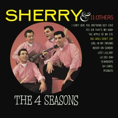 Sherry and 11 Other Hits - The Four Seasons