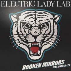 Broken Mirrors (Remixes) - Electric Lady Lab, Sukker Lyn