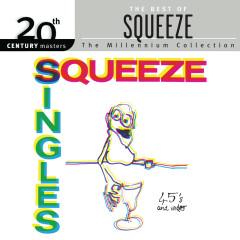 Singles - 45's And Under - Squeeze