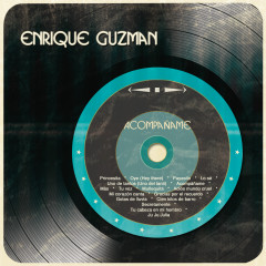 Acompanãme - Enrique Guzmán