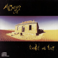 Diesel And Dust - Midnight Oil