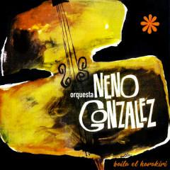 Baila el Hara Kiri (Remasterizado) - Orquesta Neno González
