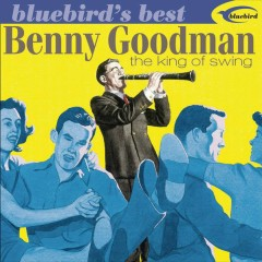 King Of Swing - Benny Goodman