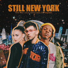 Still New York - MAX, Leslie Grace, Joey Bada$$