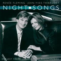 Reneé Fleming - Night Songs - Renee Fleming, Jean-Yves Thibaudet