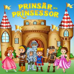 Prinsar och prinsessor - Lena Klefelt, Michael B. Tretow, Bert-Åke Varg