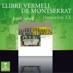 Llibre Vermell de Montserrat - Hesperion XX, Jordi Savall