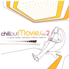 Chillout Movies Vol. 2 - Various Artists