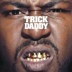 Thug Holiday (Edited Version) - Trick Daddy