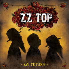 La Futura (Deluxe Version) - ZZ Top