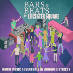 Bars & Beats in Leicester Square - Various Artists