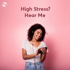 High Stress? Hear Me - Various Artists