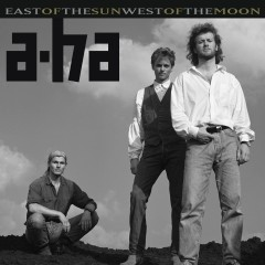 East of the Sun, West of the Moon (Deluxe Edition) - A-Ha