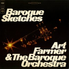 Baroque Sketches - Art Farmer,The Baroque Orchestra