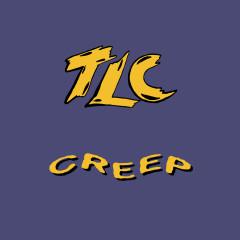 Creep (Remixes) - TLC