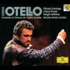 Verdi: Otello - Orchestre de l'Opéra Bastille, Myung-Whun Chung