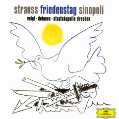 Strauss, R.: Friedenstag - Albert Dohmen, Deborah Voigt, Alfred Reiter, Tom Martinsen, Jochen Kupfer