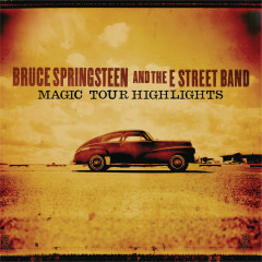 Magic Tour Highlights - Bruce Springsteen