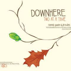Two At A Time - downhere