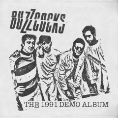 The 1991 Demo Album (Expanded Edition) - Buzzcocks