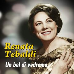 Un bel dì vedremo - Renata Tebaldi