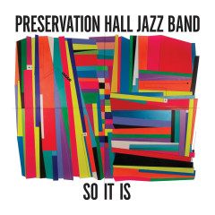 So It Is - Preservation Hall Jazz Band