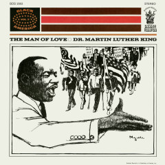 Dr. Martin Luther King: The Man Of Love