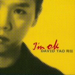 I'm O.K. - David Tao