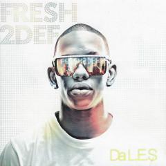 Fresh2def - DA L.E.S