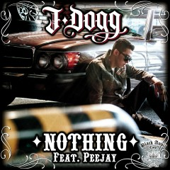Nothing - J-DOGG