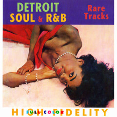 Detroit Soul & R&B - Rare Tracks - Various Artists