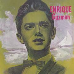 Enrique Guzmán - Enrique Guzmán