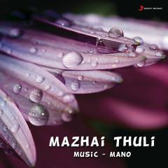 Mazhaithuli - Mano, Vaishali