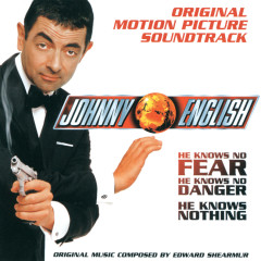 Johnny English - Original Motion Picture Soundtrack (オリジナルサウンドトラック) - Edward Shearmur