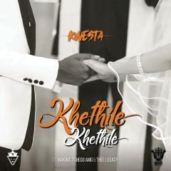 Khethile Khethile - Kwesta, Makwa, Tshego AMG, Thee Legacy