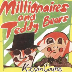 Millionaires And Teddy Bears - Kevin Coyne